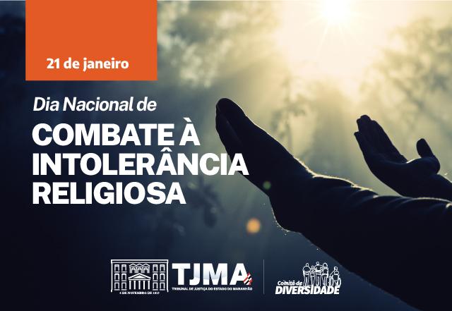 Maranhão celebra Dia Nacional de Combate à Intolerância Religiosa